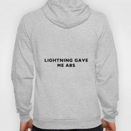 Lightning gave me abs Hoody