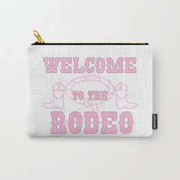 Welcome to the Rodeo Carry-All Pouch