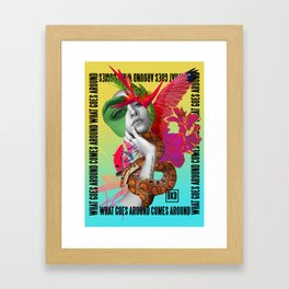 What goes around come around Framed Art Print