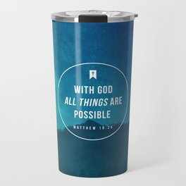 Matthew 19:26 Travel Mug