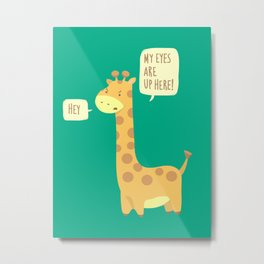 Giraffe problems! Metal Print