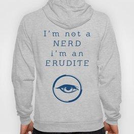 NERD? ERUDITE - DIVERGENT Hoody