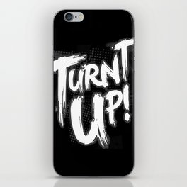 TURNT UP iPhone Skin