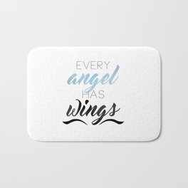 Every Angel Has Wings Bath Mat