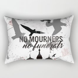 No mourners, No funerals - Six of crows Rectangular Pillow