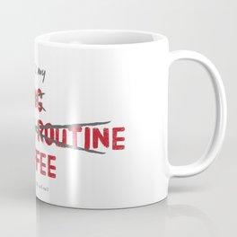 This is MINE Coffee Mug