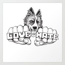 Love trumps hate. Art Print