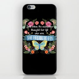 She Began To Fly Hand Lettered Floral Sign iPhone Skin