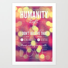 There is Nothing Wrong with Love Art Print