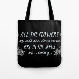 All The Flowers [black] Tote Bag