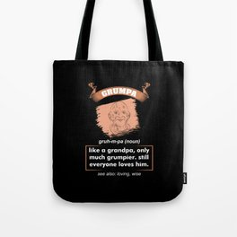Grandpa - Grumpa Definition Tote Bag