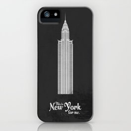 "This is New York for me. ""Chrysler"" iPhone Case"