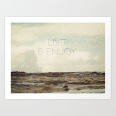 Live and Enjoy Art Print