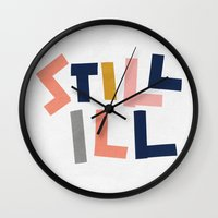 smiths Wall Clocks featuring Still Ill by Anna Dorfman