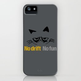 No drift No fun v1 HQvector iPhone Case