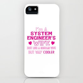 System Engineer's Wife iPhone Case