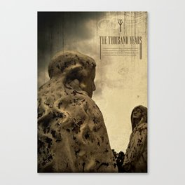 thousand years series (warning) Canvas Print