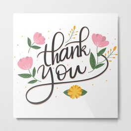 Thank you elegant lettering floral accents Metal Print