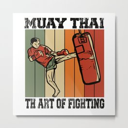 Muay Thai The Art Of Fighting MMA Retro Metal Print