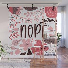 NOPE - Floral Phrases Wall Mural