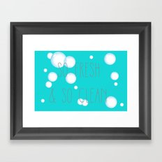 SO FRESH & SO CLEAN Framed Art Print