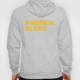 Andrew. Alert. Hoody