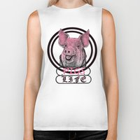 pigs Biker Tanks featuring Pigs Life by VirgoSpice
