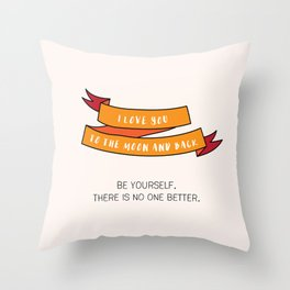 Be Yourself Throw Pillow