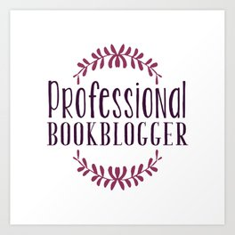 Professional Bookblogger - White w Purple Art Print