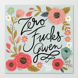 Pretty Swe*ry: Zero Fs given Canvas Print