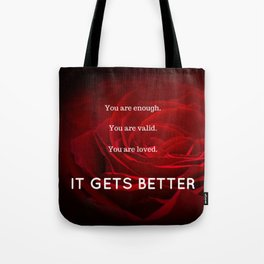 IT GETS BETTER Tote Bag