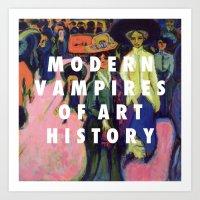 modern vampires of art history Art Prints featuring Modern Vampires by Modern Vampires of Art History