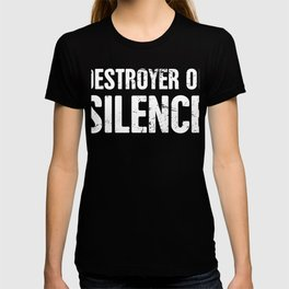 Destroyer Of Silence | Design For Drummers T-shirt
