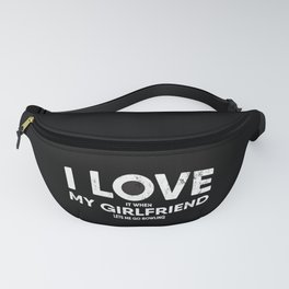 Mens I Love It When My Girlfriend Lets Me Go Bowling product Fanny Pack