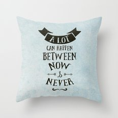 Now & Never Throw Pillow
