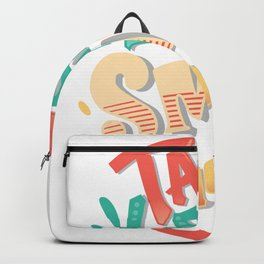 Talk Less Smile More - Hamilton Backpack