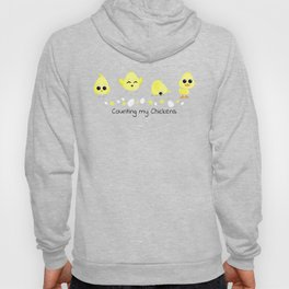 Chicks and Duckling Counting My Chickens Saying Hoody