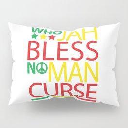 Who Jah Bless No Man Curse Pillow Sham