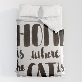HOME is where the CAT is - calligraphy Comforters