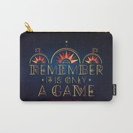 Only A Game Carry-All Pouch