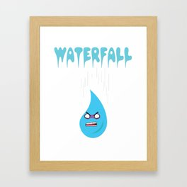 "Check out this funny graphic tee ""WATERFALL"" great gift for everyone show it to your friends for fun Framed Art Print"