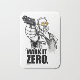 Mark it zero, the big lebowski Bath Mat