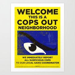 Neighborhood Watch I Art Print
