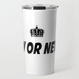 Now or Never Travel Mug