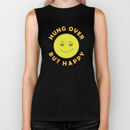 Hungover - But Happy Biker Tank