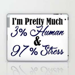Part Human All Stress Funny Going Crazy Insane Meme Laptop & iPad Skin