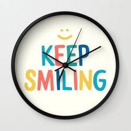 Keep Smiling - Colorful Happiness Quote Wall Clock