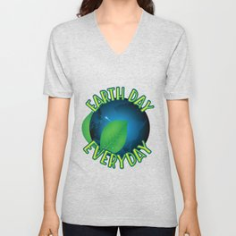 Cute Earth Day Every Day graphic Unisex V-Neck