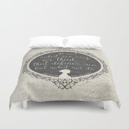 Sense And Sensibility - It's What You Do Duvet Cover