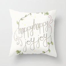 happy happy joy joy Throw Pillow